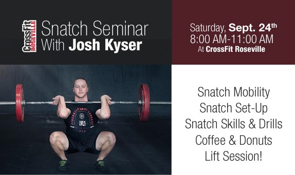 Josh Kyser Snatch Seminar at CrossFit Roseville